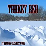 Turkey Red | Frances Gilchrist Wood