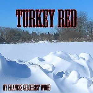Turkey Red Audiobook