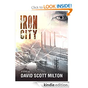 KND Kindle Free Book Alert for Wednesday, May 30: 340 BRAND NEW FREEBIES in the last 24 hours added to Our 4,200+ FREE TITLES Sorted by Category, Date Added, Bestselling or Review Rating! plus … David Scott Milton's IRON CITY (Today's Sponsor – $4.99 or FREE via Kindle Lending Library)