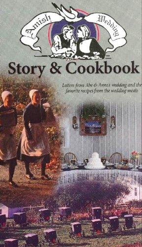 Amish Wedding: Story & Cookbook, Larry Miller