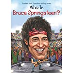 Who Is Bruce Springsteen? | Stephanie Sabol