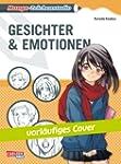 Manga-Zeichenstudio: Gesichter und Em...