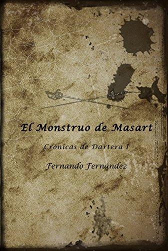 El Monstruo de Masart (Crónicas de Dartera nº 1)