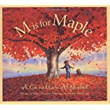 M Is For Maple: A Canadian Alphabet: Paperback edition