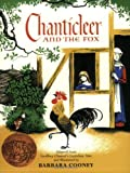 Chanticleer and the Fox (0064430871) by Chaucer, Geoffrey