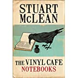 The Vinyl Cafe Notebooksby Stuart Mclean