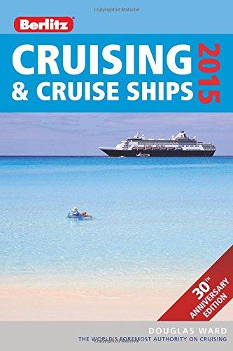Berlitz Cruising & Cruise Ships 2015 (Berlitz Cruising And Cruise Ships)