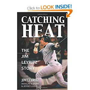 Catching Heat: The Jim Leyritz Story