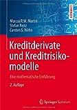 Kreditderivate und Kreditrisikomodelle: Eine mathematische Einführung