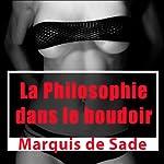 La philosophie dans le boudoir |  Marquis de Sade