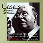 Casals Festivals at Prades - Live Con...