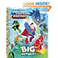DC Super Friends: Big Heroes! (Little Golden Books (Random House))
