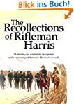 The Recollections of Rifleman Harris...