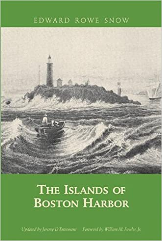 The Islands of Boston Harbor (Snow Centennial Editions)