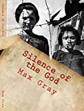Silence of the God:: The Battle of Britain in the Words of the Soldiers Who Faught It (Vol. Book 1)