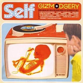 Gizmodgery [Explicit]