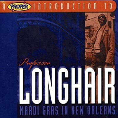 Professor Longhair Mardi Gras in New Orleans(blues)(mp3@320)[rogercc][h33t] preview 0