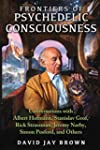 Frontiers of Psychedelic Consciousnes...