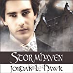 Stormhaven: Whyborne & Griffin, Volume 3 (       UNABRIDGED) by Jordan L. Hawk Narrated by Julian G. Simmons