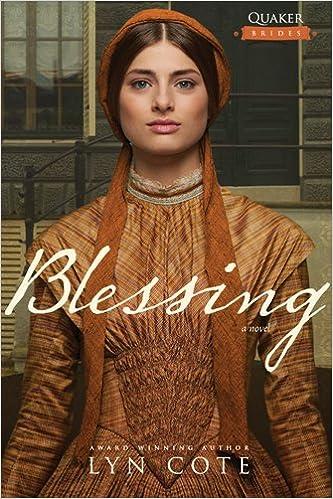 Blessing (Quaker Brides Book 2)