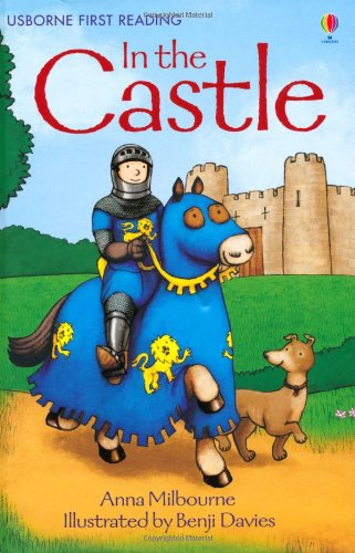 In the Castle (Usborne First Reading)