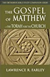 img - for The Gospel of Matthew: The Torah for the Church (Orthodox Bible Study Companion) book / textbook / text book