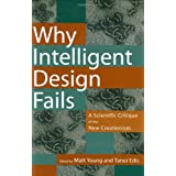 Why Intelligent Design Fails: A Scientific Critique of the New Creationismby Matt Young