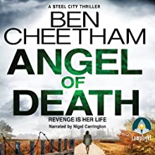Angel of Death (       UNABRIDGED) by Ben Cheetham Narrated by Nigel Carrington