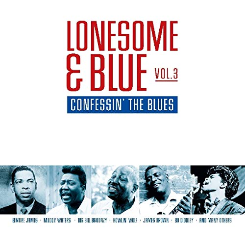 Vinilo : VARIOUS ARTISTS - Lonesome & Blue 3: Confessin The Blues