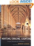Heating, Cooling, Lighting: Design Me...