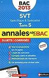 ANNALES BAC 2013 SVT TS SPE +