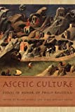 img - for Ascetic Culture: Essays in Honor of Philip Rousseau book / textbook / text book