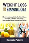 Weight Loss With Essential Oils: Effe...