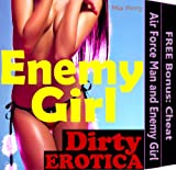 The Air Force Man and The Enemy Girl Plus Free Bonus Book: Cheat (Military Erotica Romance Sex Stories: Japanese Army Wives Kindle Book)