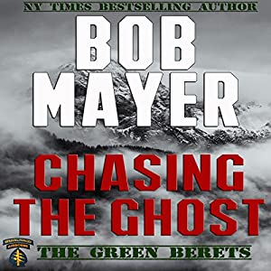 Chasing the Ghost (Black Ops) | [Bob Mayer]