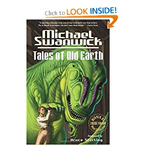 Tales of Old Earth by Bruce Sterling and Michael Swanwick