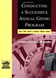 img - for Conducting a Successful Annual Giving Program by Dove, Kent E., Lindauer, Jeffrey A., Madvig, Carolyn P. (2001) Paperback book / textbook / text book
