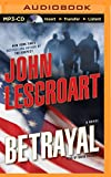 Betrayal: A Novel (Dismas Hardy Series)