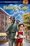 img - for Honey Cake (A Stepping Stone Book(TM)) book / textbook / text book