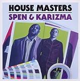 House Masters DJ Spen & Karizma