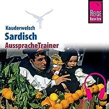 Sardisch (Reise Know-How Kauderwelsch AusspracheTrainer) Hörbuch von Giuanne Masala Gesprochen von: Giuanne Masala, Kerstin Belz