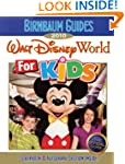 Birnbaum's Walt Disney World For Kids...