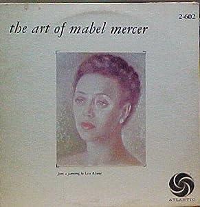 Mabel mercer the art of mabel mercer music for Mercer available loads