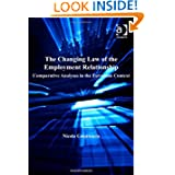 The Changing Law of the Employment Relationship (Studies in Modern Law and Policy Series)