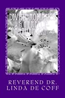 Divine Romance & Perfect Partnership ~: The Immortal Principles and Powers of Divine Love!