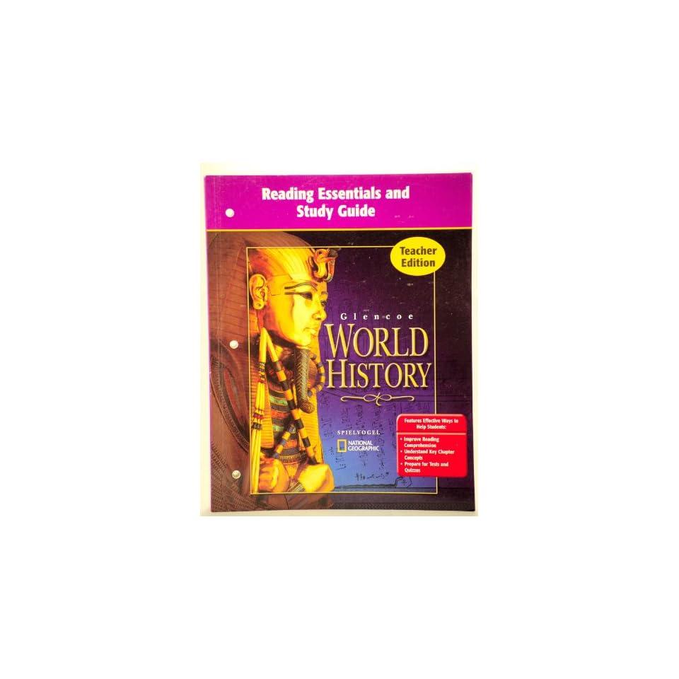 Reading Essentials and Study Guide [Teacher Edition] Glencoe World History