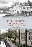 img - for Fisher Row and the Watery Fringes of Oxford Through Time book / textbook / text book