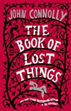 The Book of Lost Things: A Novel