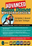 SalsaCrazy's Advanced Salsa Dance Mastery System (Six-DVD Set)