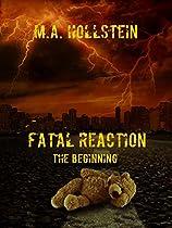 Fatal Reaction, The Beginning: Fatal Reaction